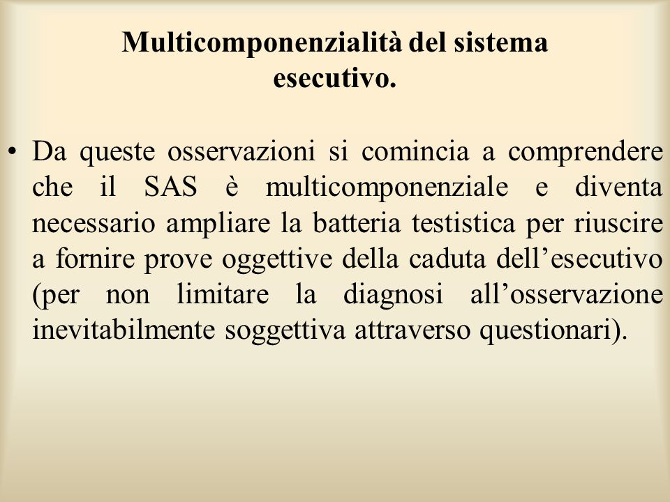 Multicomponenzialità del sistema esecutivo.
