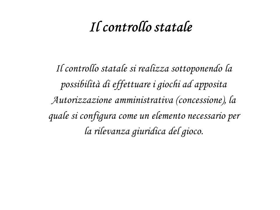 Il controllo statale Il controllo statale si realizza sottoponendo la