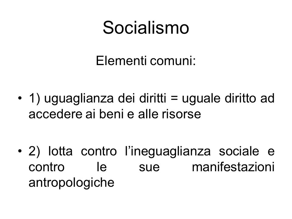 Socialismo Elementi comuni: