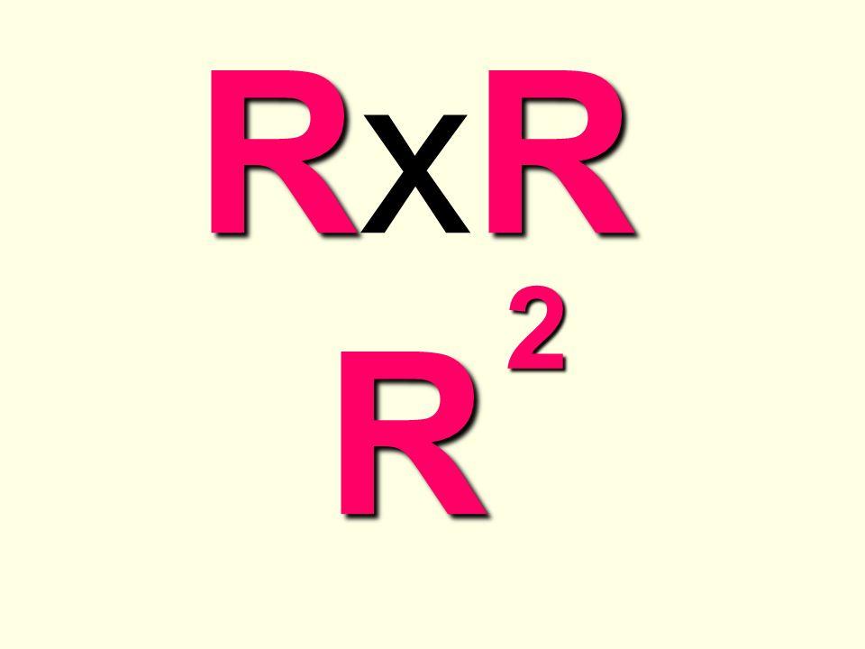 R2 RxR R 2