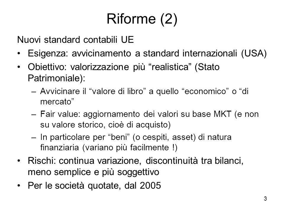 Riforme (2) Nuovi standard contabili UE