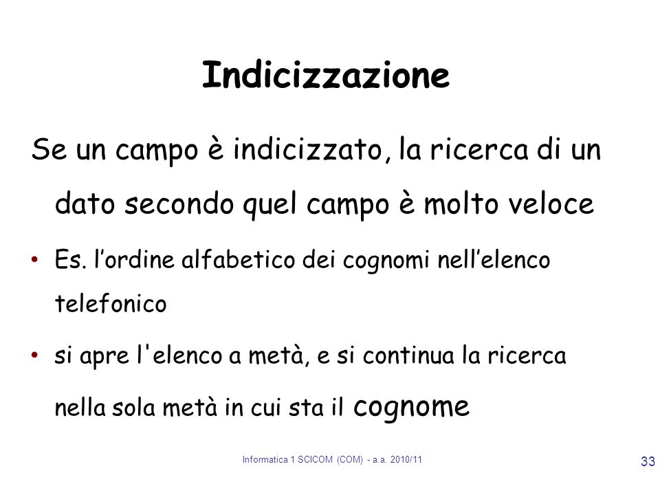 Informatica 1 SCICOM (COM) - a.a. 2010/11