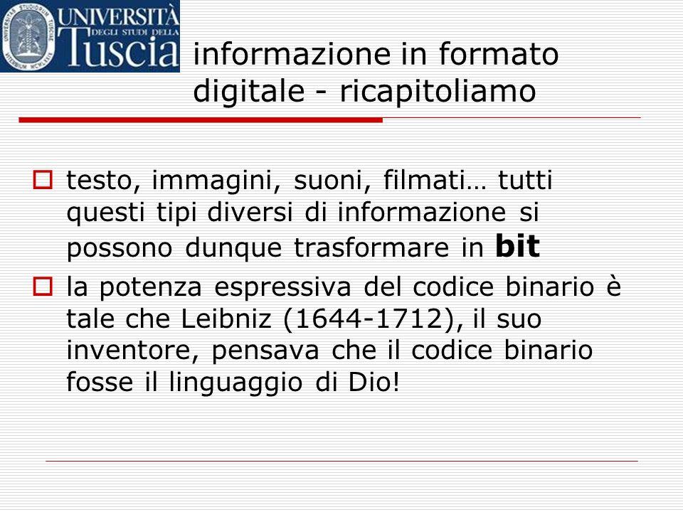 informazione in formato digitale - ricapitoliamo