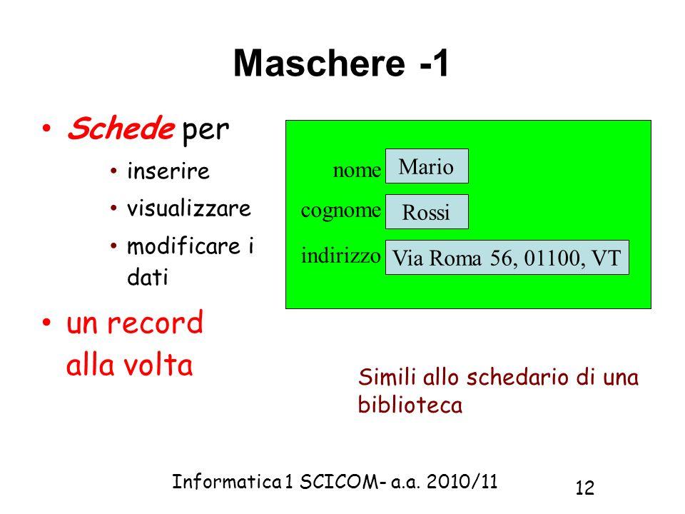 Maschere -1 Schede per un record alla volta inserire visualizzare