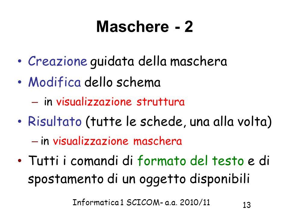Maschere - 2 Creazione guidata della maschera Modifica dello schema