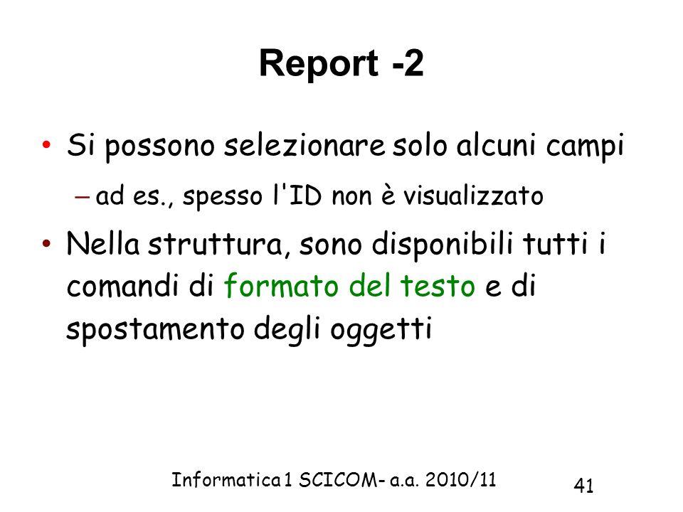 Report -2 Si possono selezionare solo alcuni campi