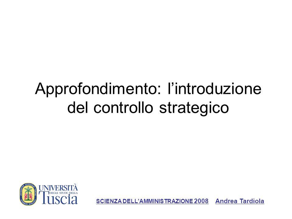 Approfondimento: l'introduzione del controllo strategico