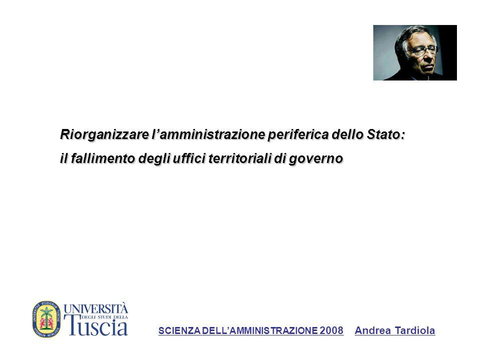 Riorganizzare l'amministrazione periferica dello Stato: