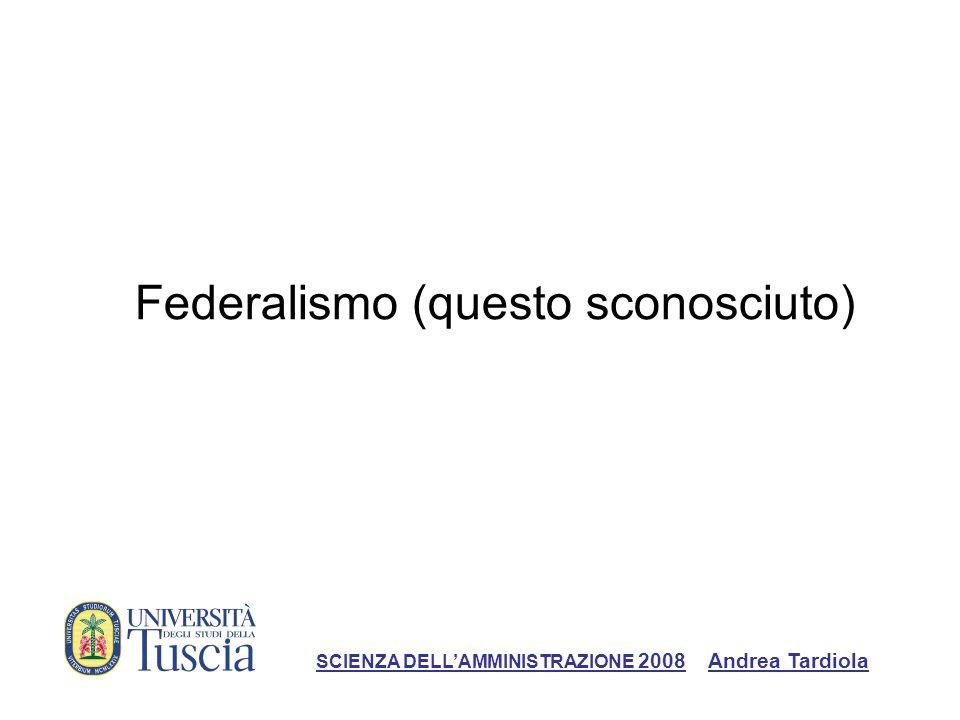 Federalismo (questo sconosciuto)