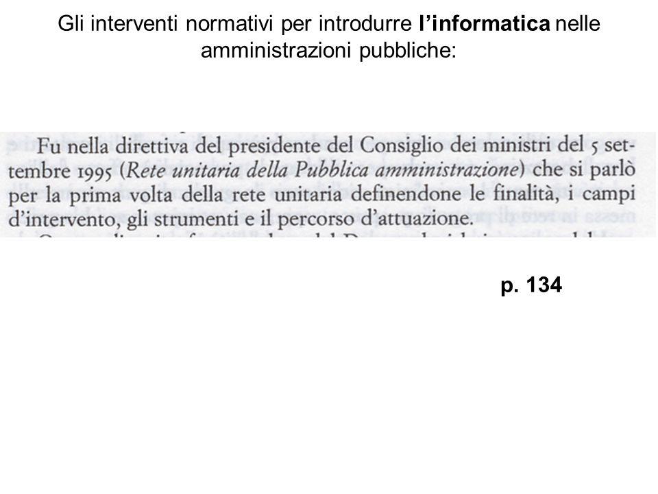 Gli interventi normativi per introdurre l'informatica nelle amministrazioni pubbliche: