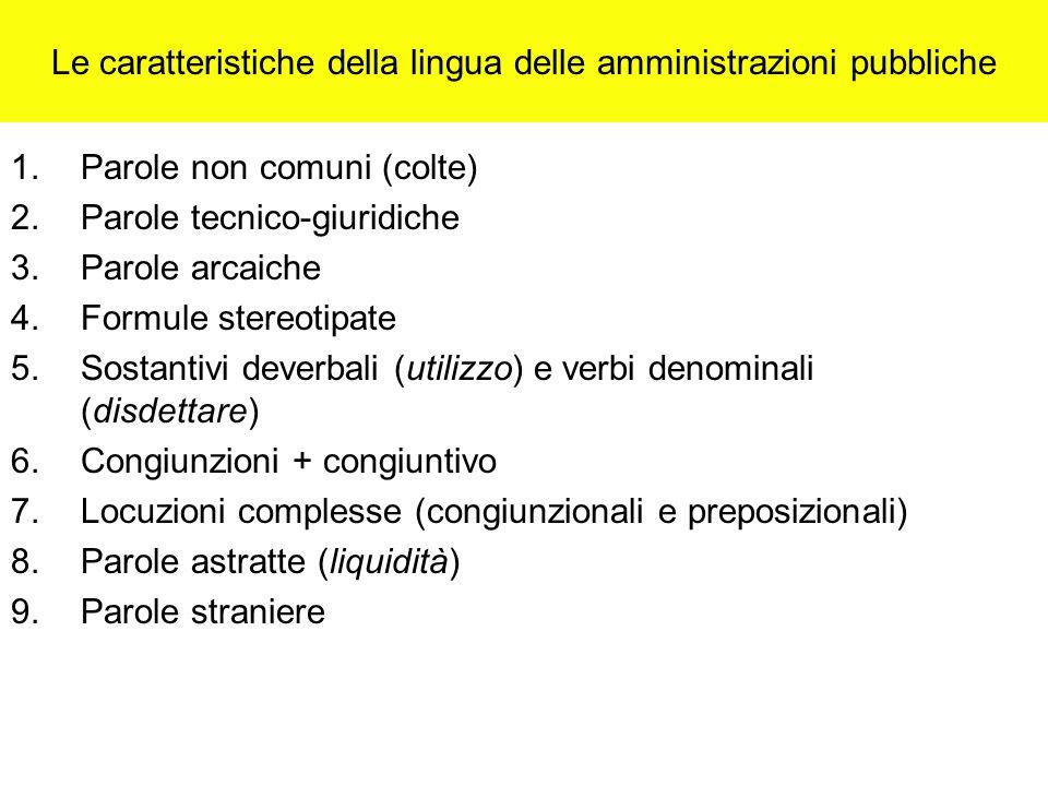 Le caratteristiche della lingua delle amministrazioni pubbliche