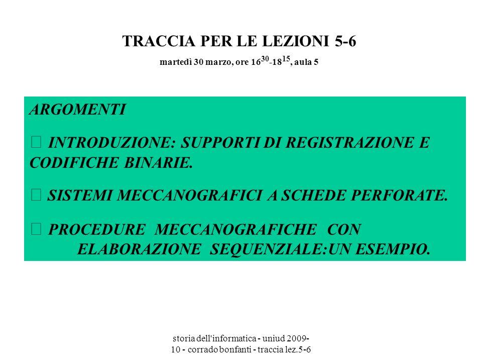 TRACCIA PER LE LEZIONI 5-6 martedì 30 marzo, ore 1630-1815, aula 5