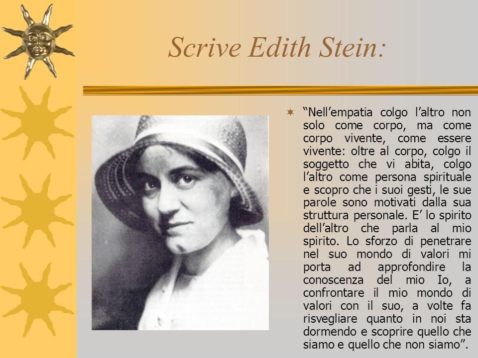 Scrive Edith Stein:
