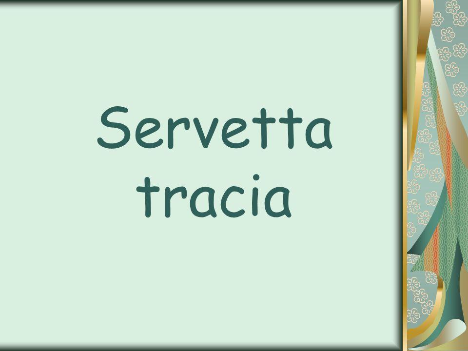 Servetta tracia