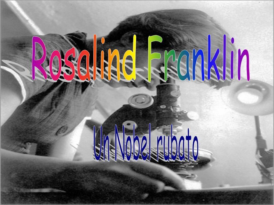 Rosalind Franklin Un Nobel rubato