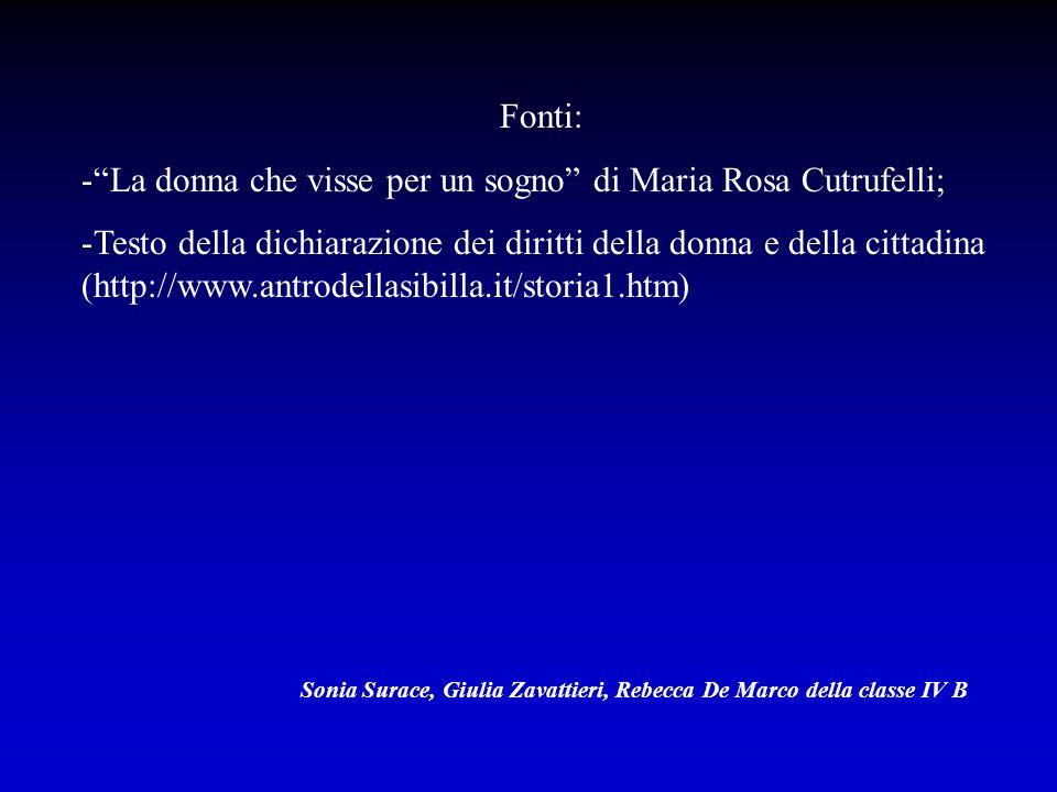 La donna che visse per un sogno di Maria Rosa Cutrufelli;
