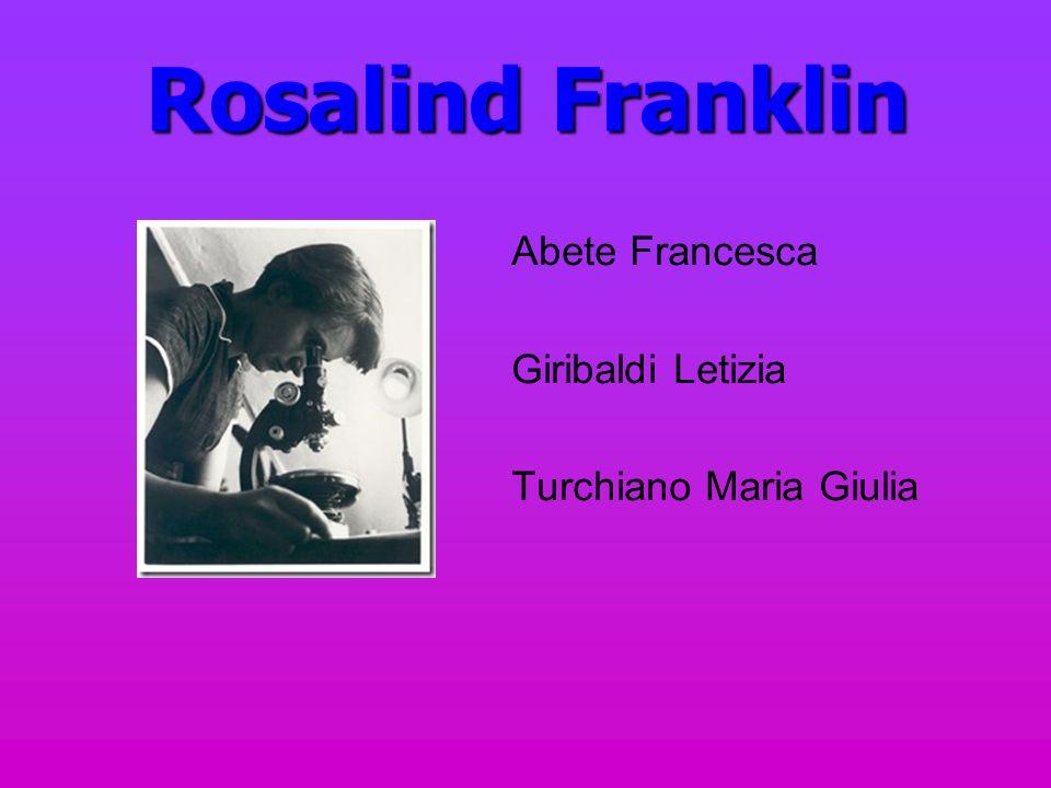 Rosalind Franklin Abete Francesca Giribaldi Letizia