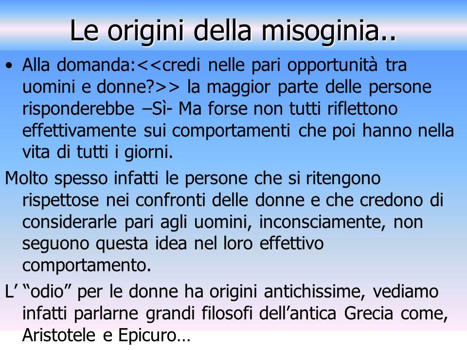 Le origini della misoginia..