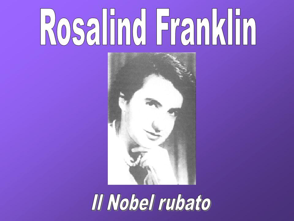 Rosalind Franklin Il Nobel rubato