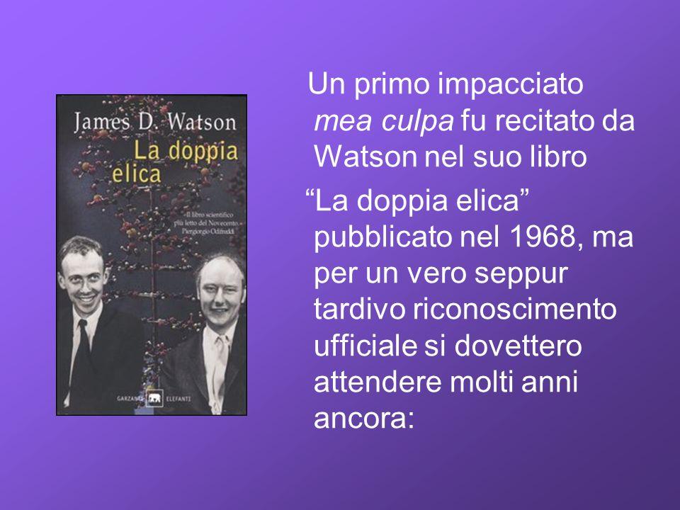 Un primo impacciato mea culpa fu recitato da Watson nel suo libro