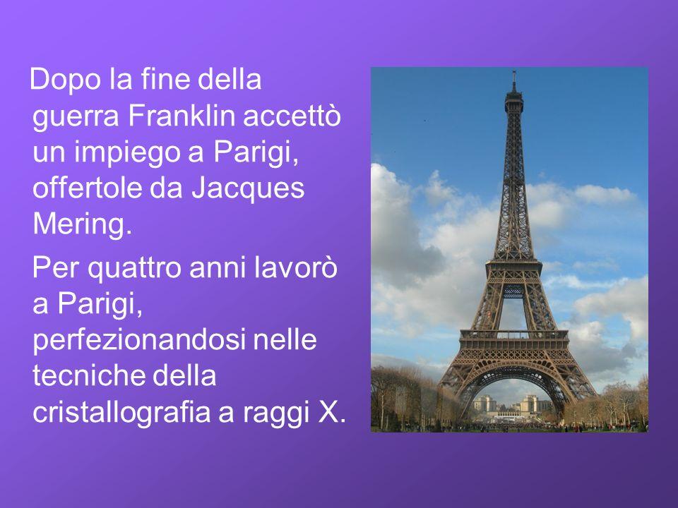Dopo la fine della guerra Franklin accettò un impiego a Parigi, offertole da Jacques Mering.
