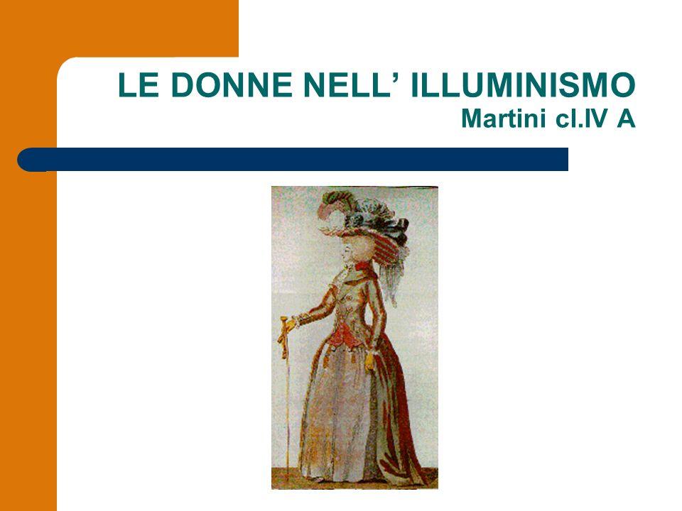 LE DONNE NELL' ILLUMINISMO Martini cl.IV A
