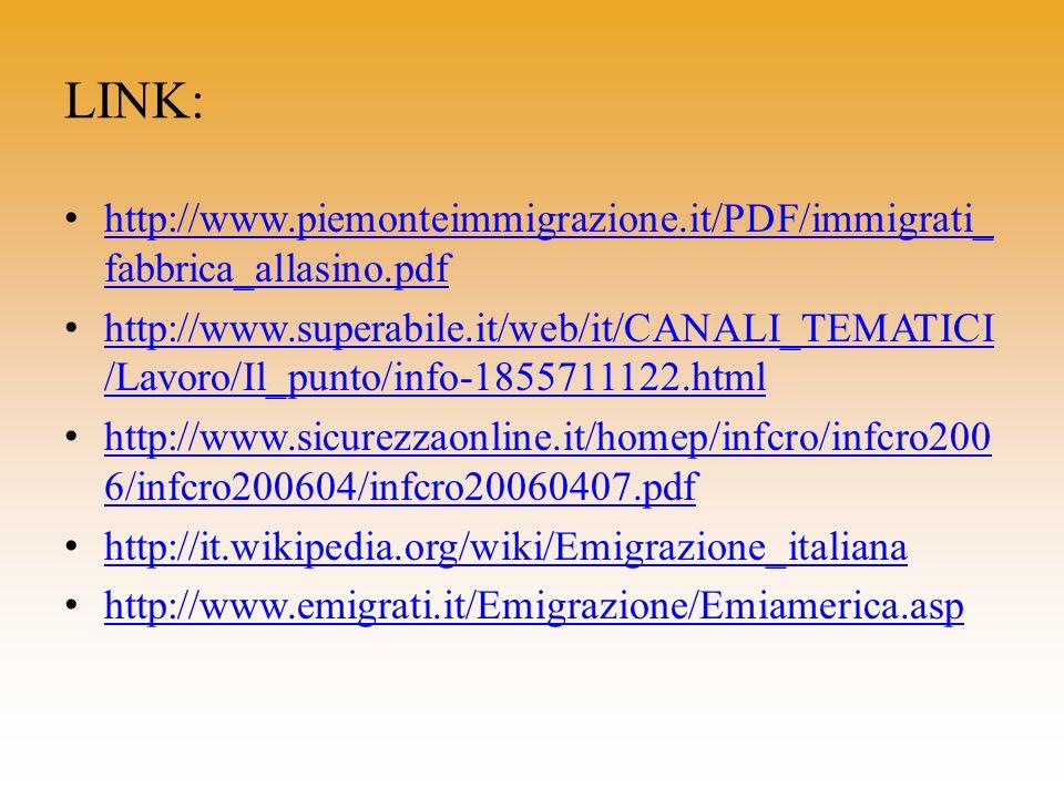 LINK:http://www.piemonteimmigrazione.it/PDF/immigrati_fabbrica_allasino.pdf.