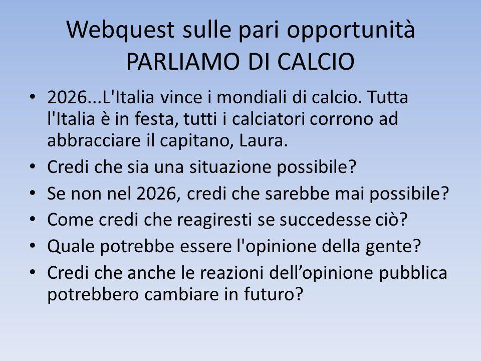 Webquest sulle pari opportunità PARLIAMO DI CALCIO