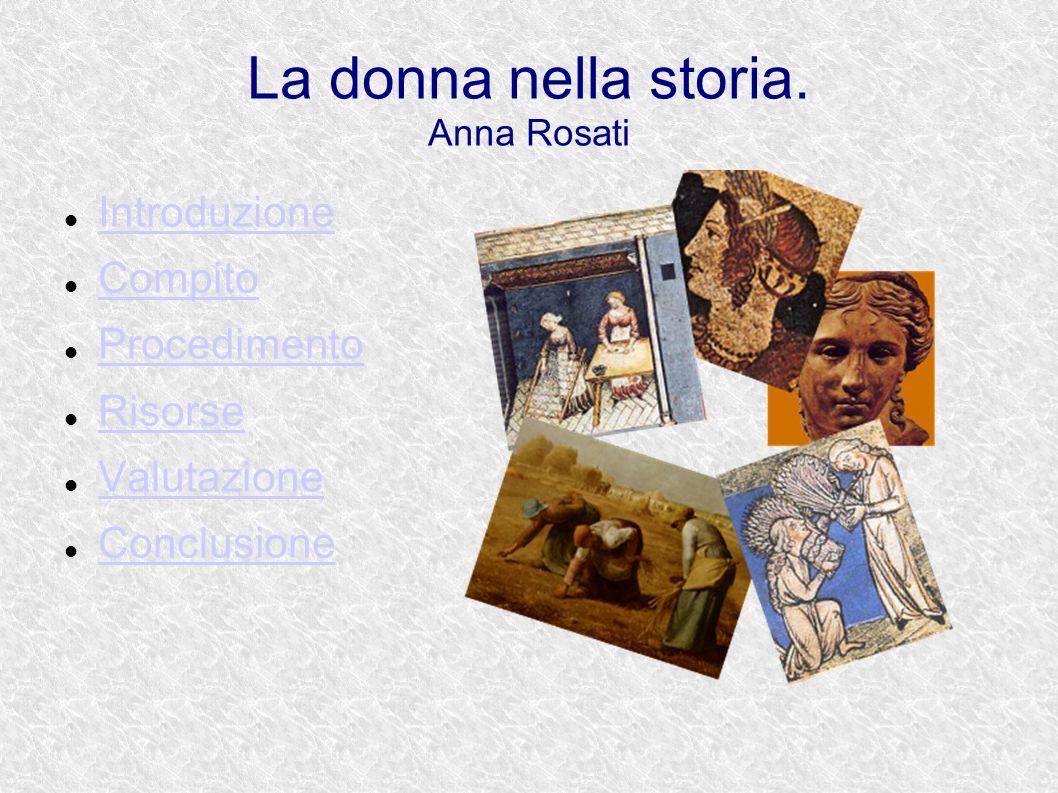 La donna nella storia. Anna Rosati