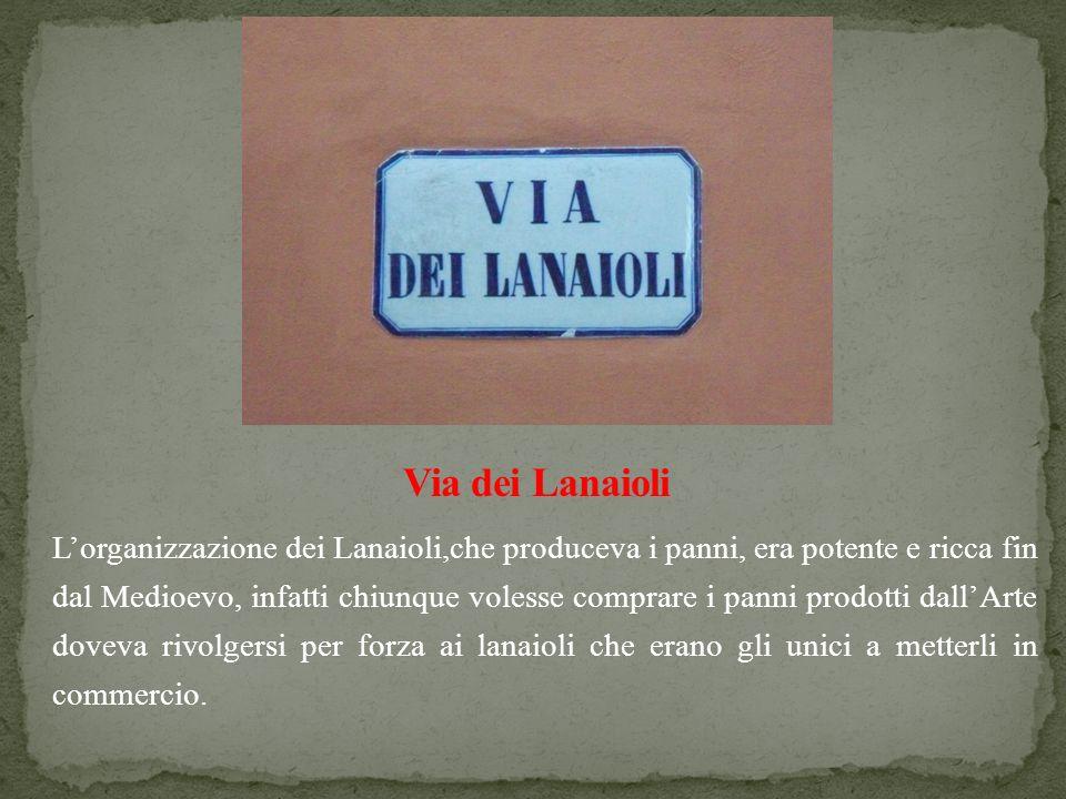 Via dei Lanaioli