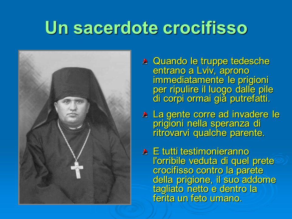 Un sacerdote crocifisso