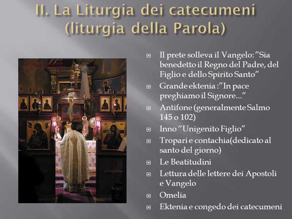II. La Liturgia dei catecumeni (liturgia della Parola)