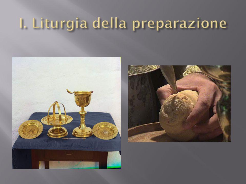 I. Liturgia della preparazione