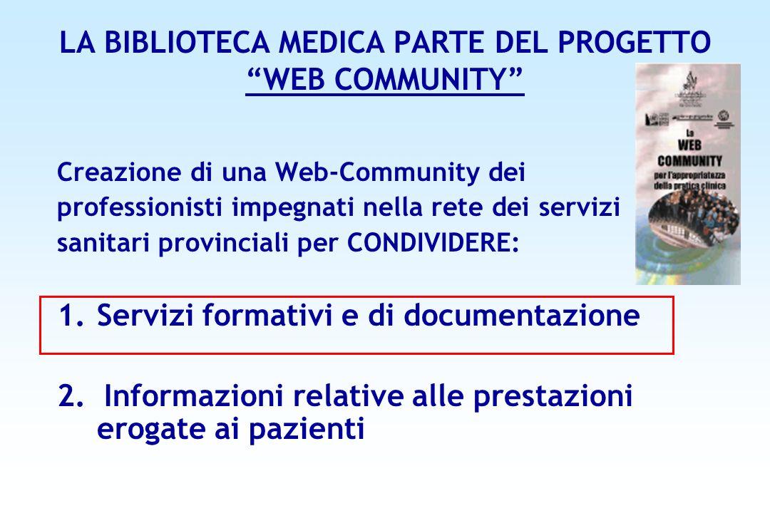 LA BIBLIOTECA MEDICA PARTE DEL PROGETTO WEB COMMUNITY