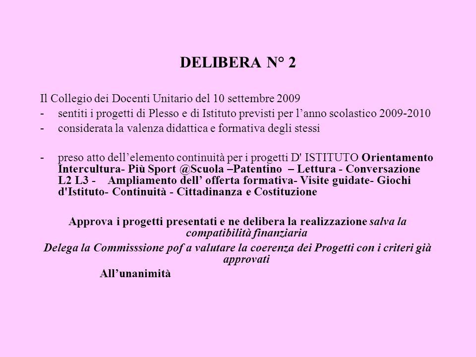DELIBERA N° 2 Il Collegio dei Docenti Unitario del 10 settembre 2009