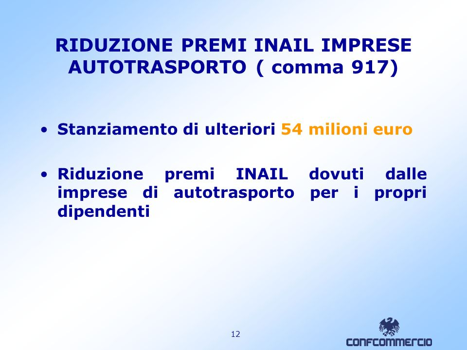 RIDUZIONE PREMI INAIL IMPRESE AUTOTRASPORTO ( comma 917)