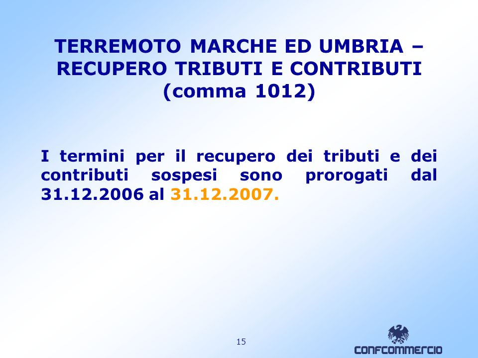 TERREMOTO MARCHE ED UMBRIA – RECUPERO TRIBUTI E CONTRIBUTI (comma 1012)