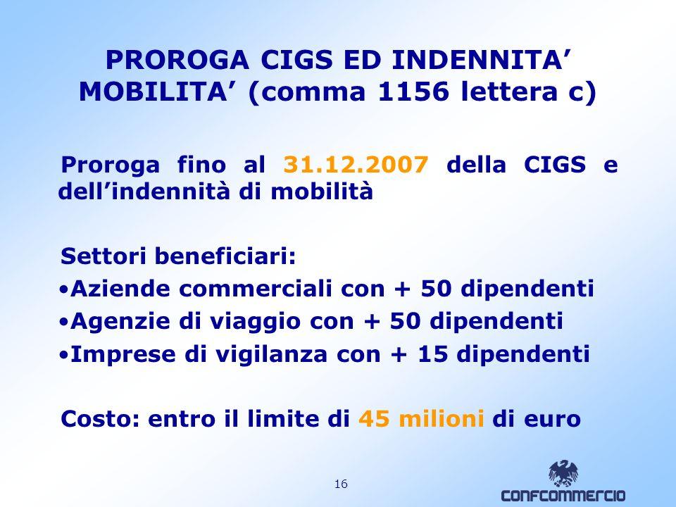 PROROGA CIGS ED INDENNITA' MOBILITA' (comma 1156 lettera c)