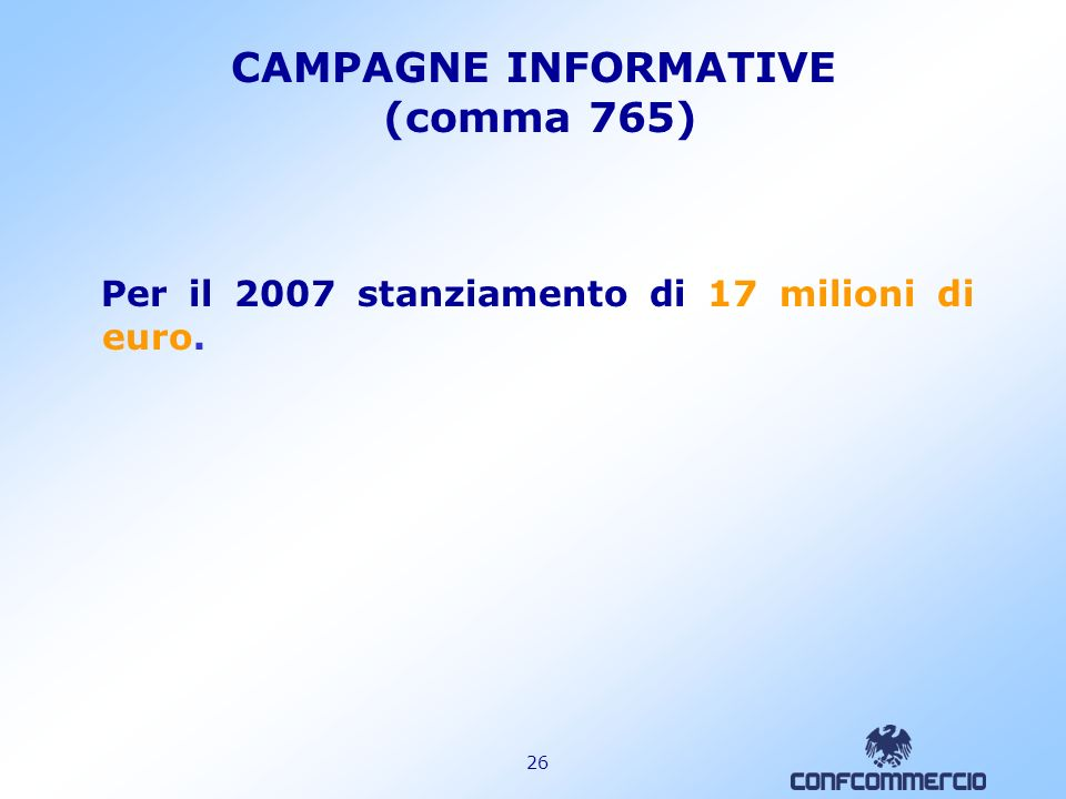 CAMPAGNE INFORMATIVE (comma 765)
