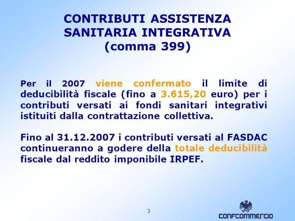 CONTRIBUTI ASSISTENZA SANITARIA INTEGRATIVA (comma 399)