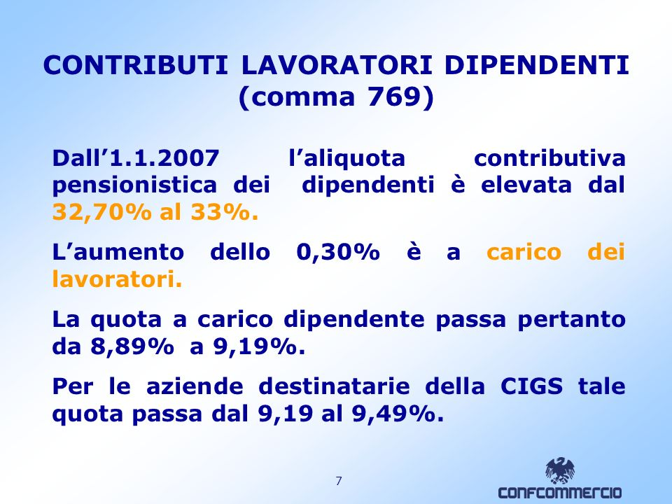 CONTRIBUTI LAVORATORI DIPENDENTI (comma 769)