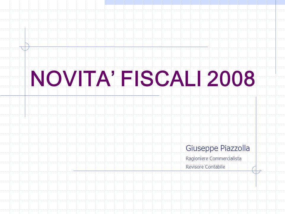 NOVITA' FISCALI 2008 Giuseppe Piazzolla Ragioniere Commercialista