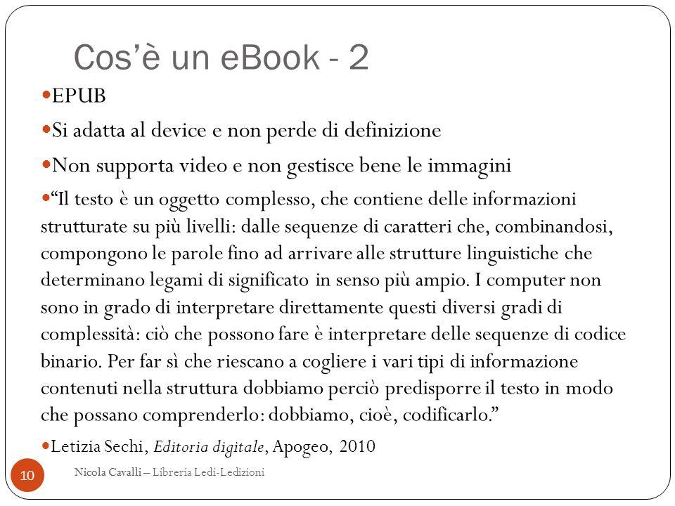 Cos'è un eBook - 2 EPUB Si adatta al device e non perde di definizione