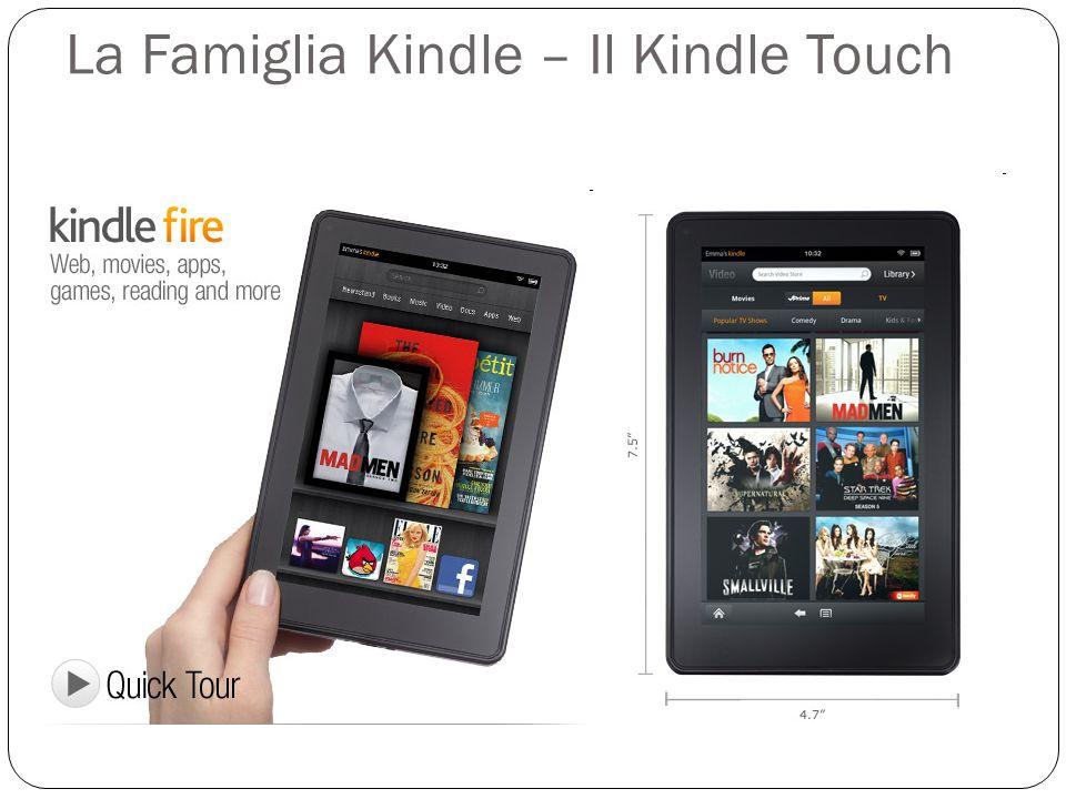 La Famiglia Kindle – Il Kindle Touch