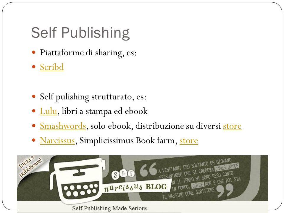 Self Publishing Piattaforme di sharing, es: Scribd