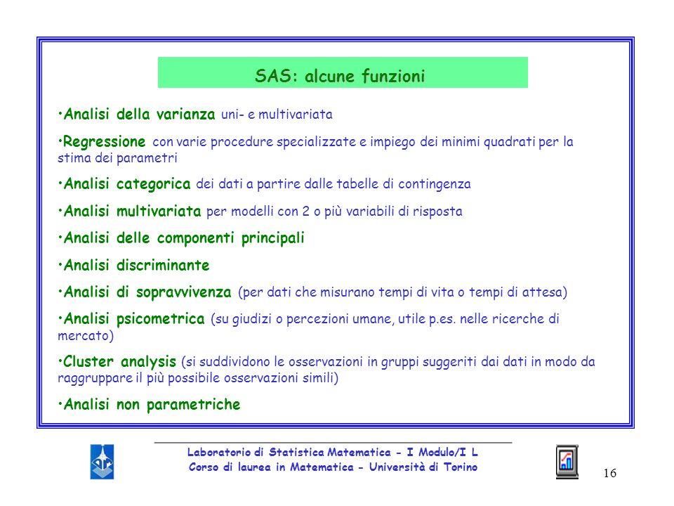 SAS: alcune funzioni Analisi della varianza uni- e multivariata