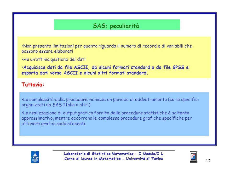 SAS: peculiarità Tuttavia: