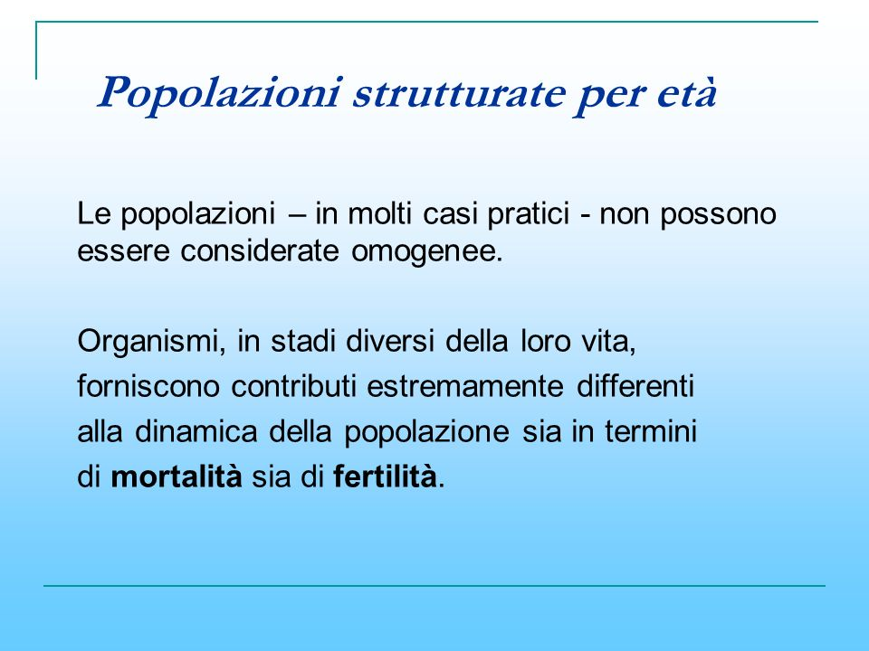 Popolazioni strutturate per età