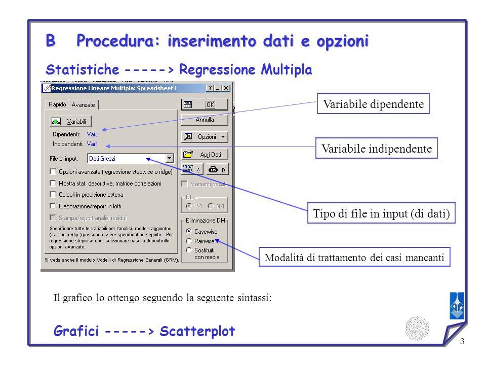 B Procedura: inserimento dati e opzioni