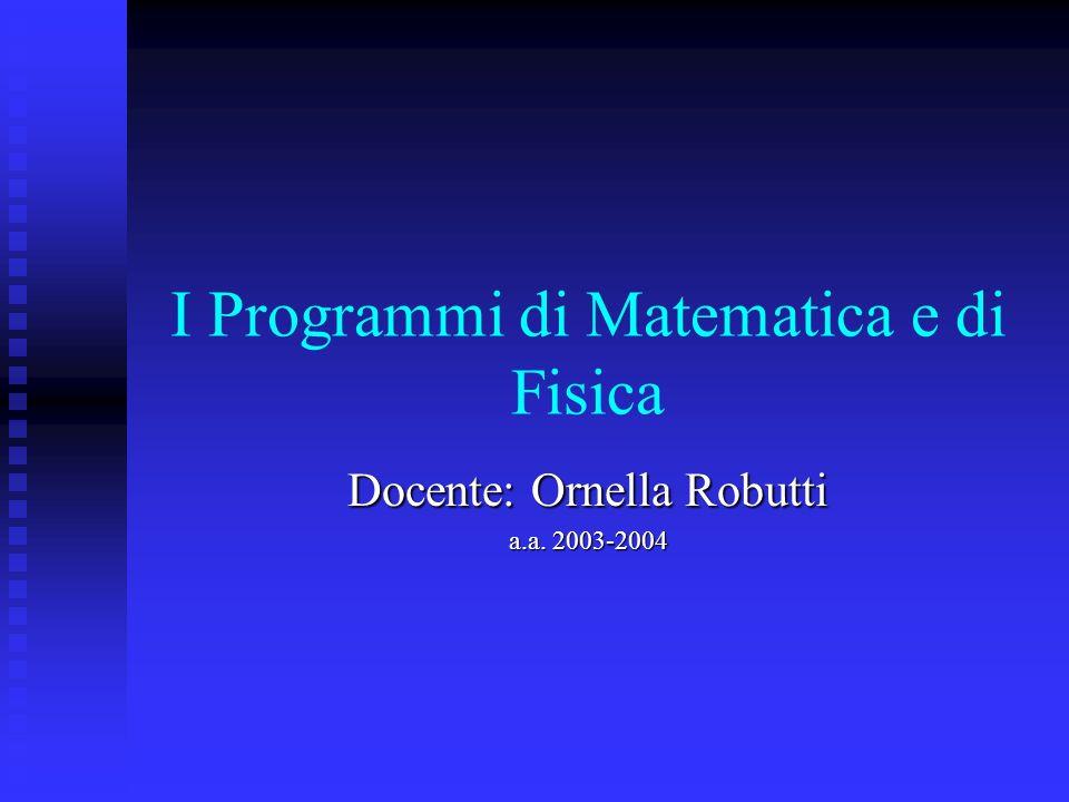 I Programmi di Matematica e di Fisica
